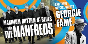 Maximum RNB with Georgie Fame @ The Baths Hall