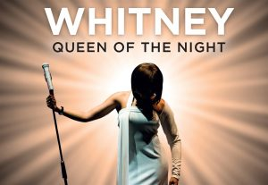 Whitney Queen of the Night @ The Baths Hall