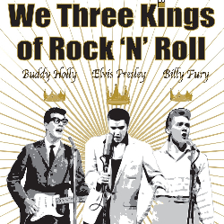 We Three Kings.... of Rock n Roll @ Plowright Theatre