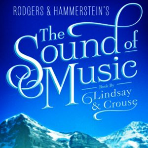 The Sound of Music - Brigg Amateur Operatic Society @ Plowright Theatre