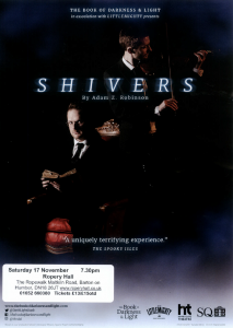 Shivers @ Ropery Hall