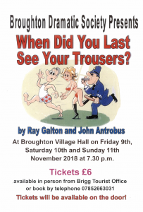 When Did You Last See Your Trousers? @ Broughton Village Hall